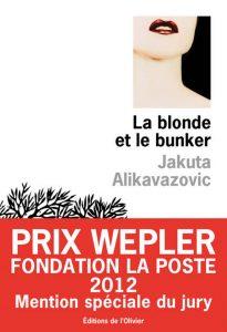 La blonde et le bunker